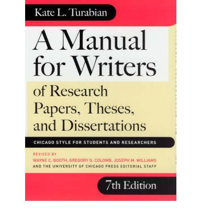 A Manual for Writers of Research Papers, Theses and Dissertations
