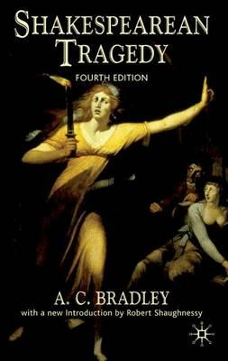 an analysis of the great works by shakespeare in the book shakespearean tragedy by a c bradley An analysis of the great works by shakespeare in the book shakespearean tragedy by a c bradley pages 1 words 242 view full essay more essays like this.