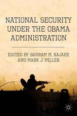 National Security Under the Obama Administration