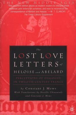 The Lost Love Letters Of Heloise And Abelard Dr Constant