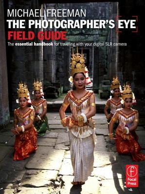 The Photographer's Eye Field Guide