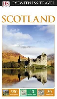 Dk eyewitness travel guide scotland dk 9780241208298 for Travel guide to scotland