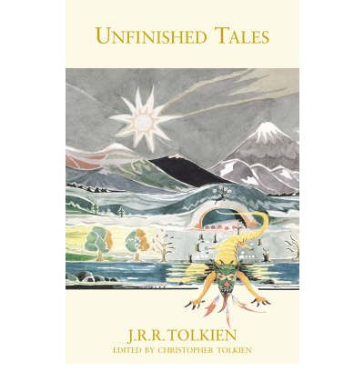 Unfinished Tales: 20th Anniversary Edition