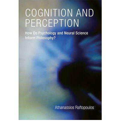 perception and cognition essays in the philosophy of psychology