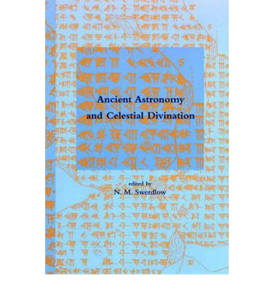Ancient Astronomy and Celestial Divination