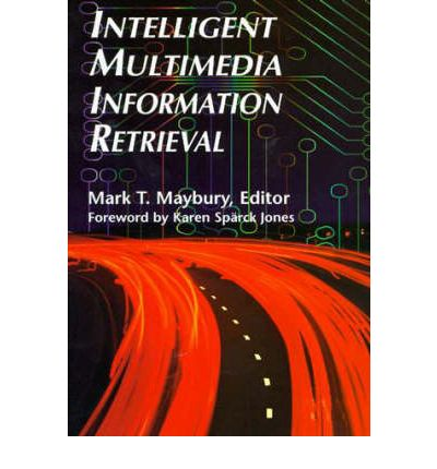 intelligent information retrieval Efficient and intelligent music information retrieval is a very important topic of the 21st century with the ultimate goal of building personal music information.