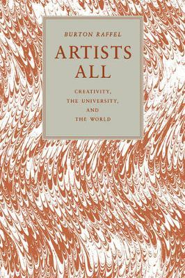 Artists All : Creativity, the University, and the World