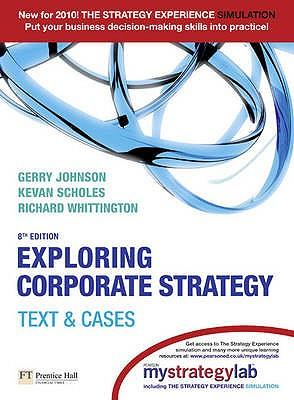 Exploring Corporate Strategy: AND MyStrategyLab