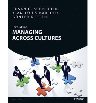managing across culture schneider barsoux Managing across cultures isbn: 9780273746324 schneider, s, barsoux, j  and stahl, g, pearson 3rd ed 2014 text refers to: trimester 2,.