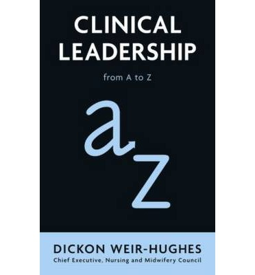 Clinical Leadership : From A to Z