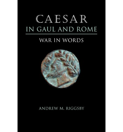 Caesar in Gaul and Rome