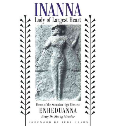 Inanna, Lady of Largest Heart
