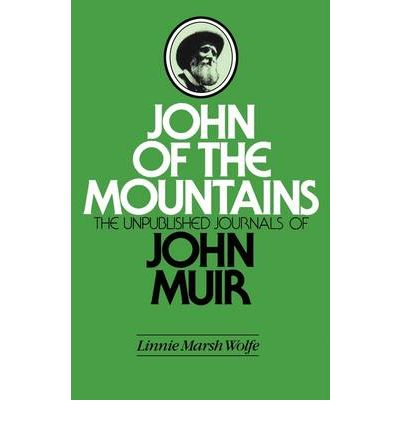 John of the Mountains : Unpublished Papers