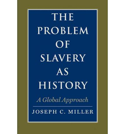 the problem of slavery in western A review of 'the problem of slavery in christian america', part 2: mcdurmon's rejection of christendom and embrace of egalitarianism by davis carlton january 25, 2018.