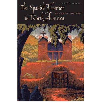 a review of the spanish frontier in north america Buy the spanish frontier in north america: the brief edition ebook  north american  1 user rated this ebook - write a review of spanish frontier in north .