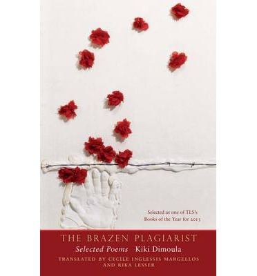 The Brazen Plagiarist : Selected Poems