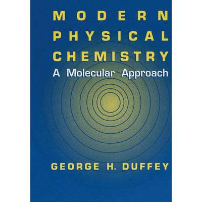 Physical chemistry free digital books library kindle ebooks best sellers modern physical chemistry a molecular approach djvu by george h fandeluxe Choice Image