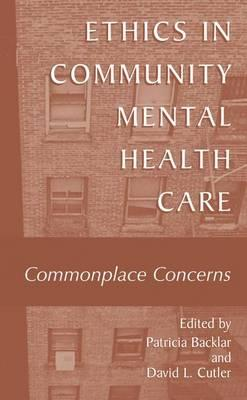 Ethics in Community Mental Health Care : Patricia Backlar ...