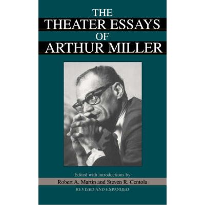 essays by arthur miller The crucible by arthur miller the novel, the crucible was written in 1953 by arthur miller, which was based on the salem witch trials existing in the late 1600s in the play, abigail and several other young women accuse innocent citizens of salem for the action of witchcraft.