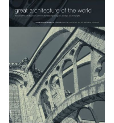 an analysis of john julius norwichs book great architecture of the world Monte alban complex by unknown architect — john julius norwich, ed great architecture of the world find books about monte alban complex.