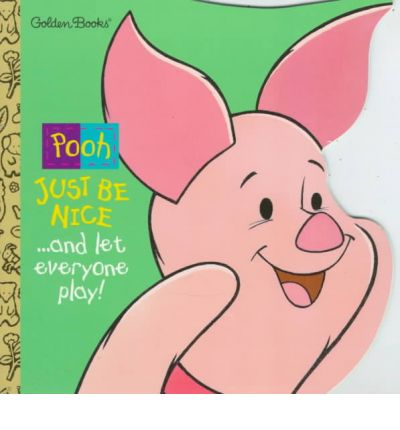 Free downloads pdf ebooks Just be Nice and Let Everyone Play! : And Let Everyone Play! by Leslie Mc Guire 0307100677 in Irish PDF ePub iBook