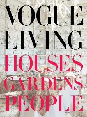 Vogue Living : Houses, Gardens, People