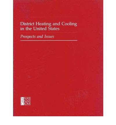 District Heating and Cooling in the United States : Prospects and Issues