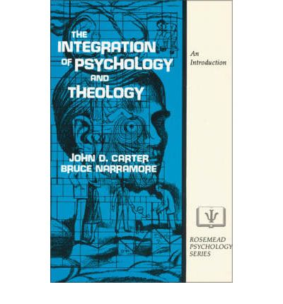 psychology and theology The process of integrating psychology and christianity is currently an active area for discussion among christian psychology, theology, and spirituality in.