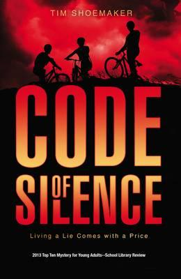Code of Silence : Living a Lie Comes with a Price