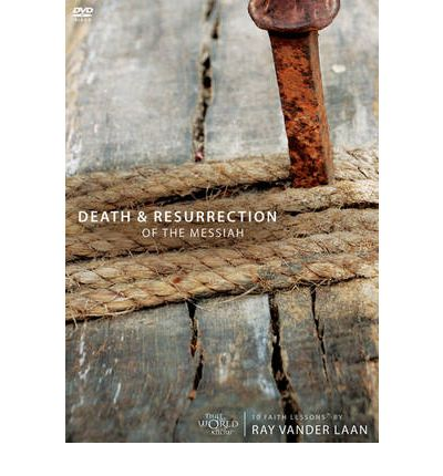 Death and Resurrection of the Messiah Session 2 : 10 Faith Lessons