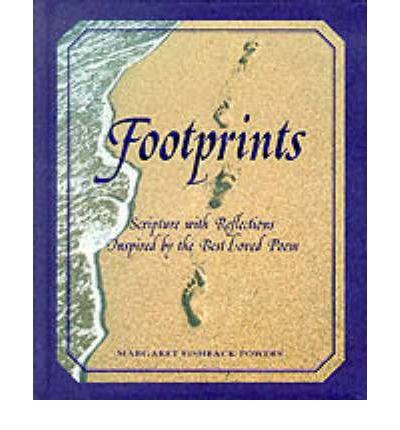 essay on footprints by margaret fishback powers One of the alleged poet pretenders, margaret fishback powers, said she wrote the poem in 1964, and then lost it she says she was surprised to find the poem in a store in the mid 1980's.