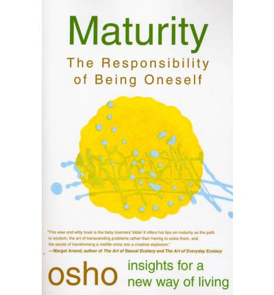 Maturity: Responsibility Being on