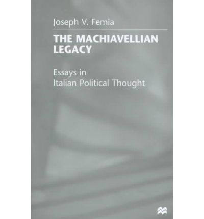 machiavellian essays
