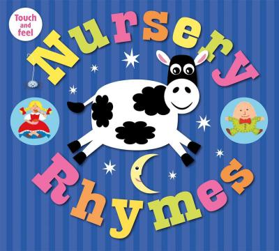 Nursery Rhymes Touch and Feel