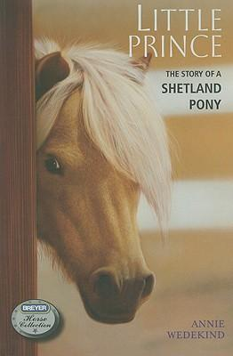 Kostenloses Hörbuch lädt MP3-Player herunter Little Prince : The Story of a Shetland Pony PDF by Annie Wedekind