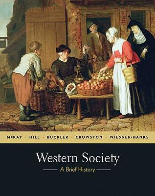 Western Society: A Brief History, Complete Edition