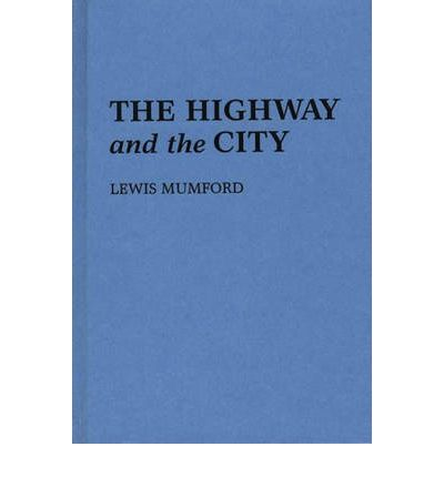 The Highway and the City