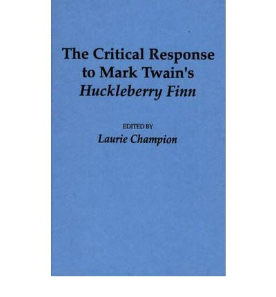huckleberry finn response Huckleberry finn has numerous distinct dialects throughout were they just added for style, or is there a deeper meaning behind them huckleberry finn is a.