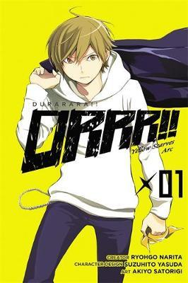 Durarara!! Yellow Scarves ARC: Vol. 1