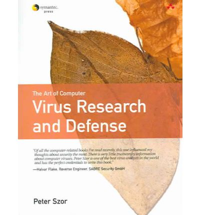 The Art of Computer Virus Research and Defense