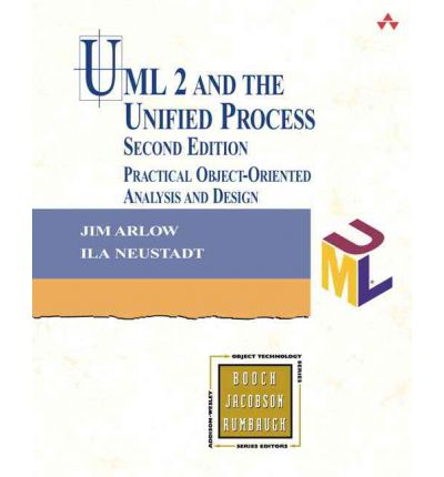 UML 2 and the Unified Process : Practical Object-Oriented Analysis and Design