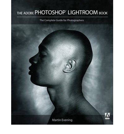 The Adobe Photoshop Lightroom Book