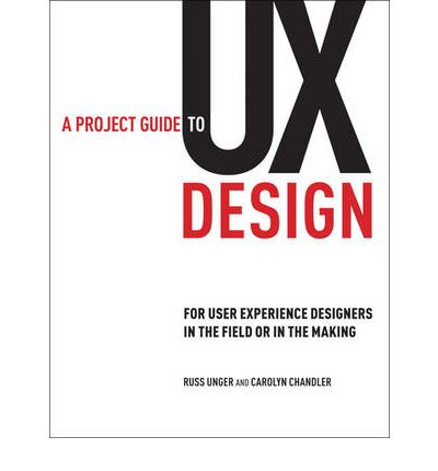 A Project Guide to UX Design