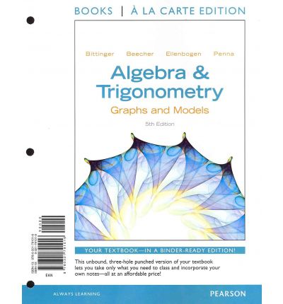 Precalculus, Books a la Carte Edition by Robert F. Blitzer (2013, Ringbound)
