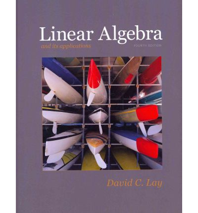 Linear Algebra and Its Applications with Student Study Guide