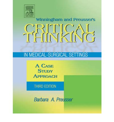 Winningham and preusser's critical thinking cases in nursing answers