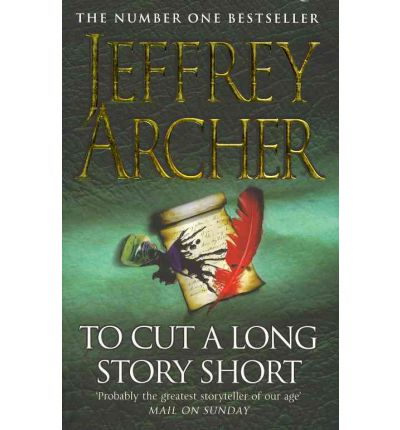 Jeffrey Archer To Cut A Long Story Short Pdf