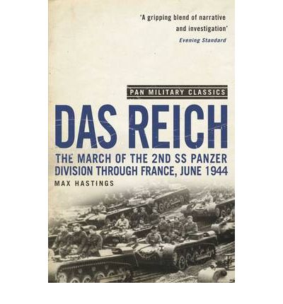 Das Reich : The March of the 2nd SS Panzer Division Through France, June 1944