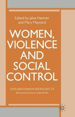 Ebooks kostenlos downloaden ohne anmeldung Women, Violence and Social Control : Essays in Social Theory by Jalna Hanmer, Mary Maynard"