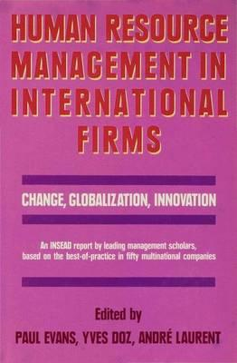 human resource management in multinationals New ethical issues for human resources managers have emerged with the globalization of commerce and the rise of increasingly large, complex multinational companies.
